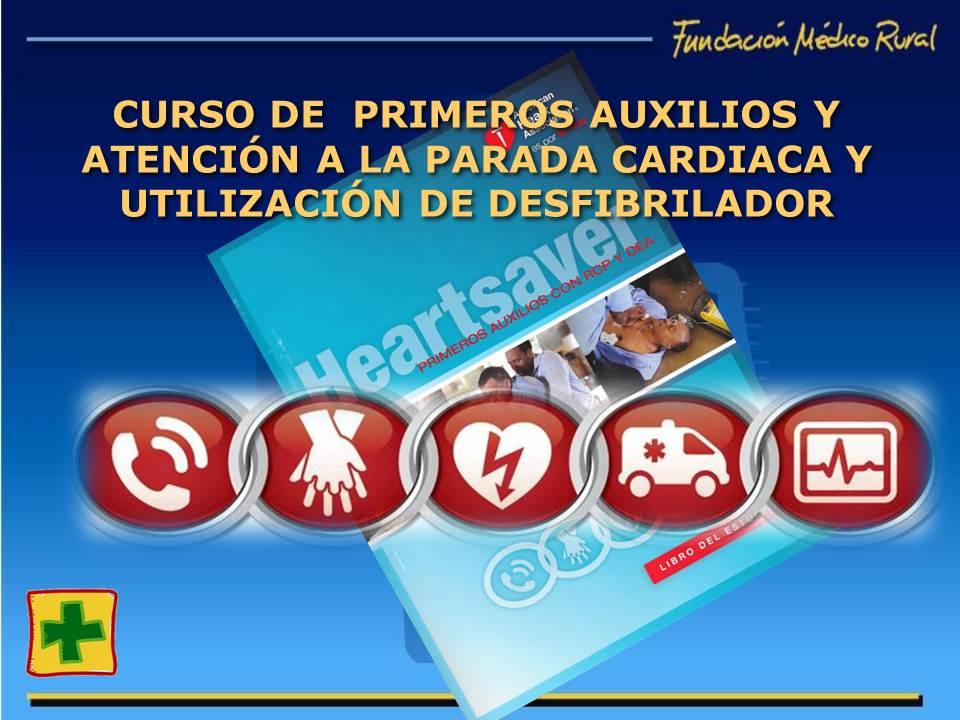Curso de primeros auxilios y atención a la parada cardiaca y utilización de desfibrilador